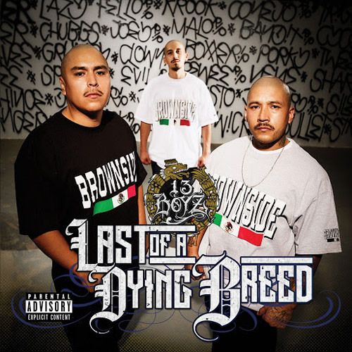 13 Boyz - Last Of A Dying Breed Chicano Rap