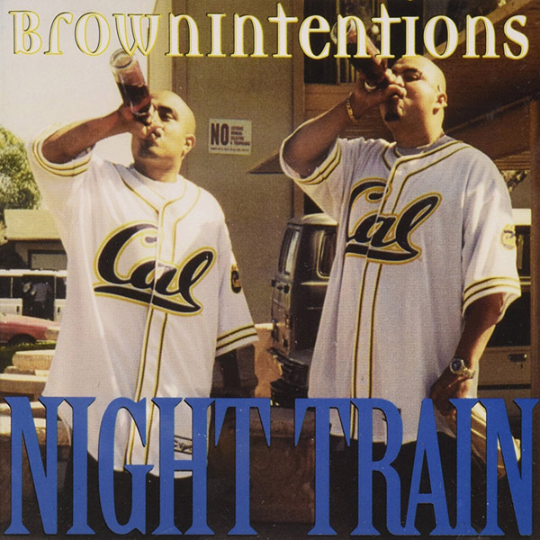 Brown Intentions - Night Train Chicano Rap