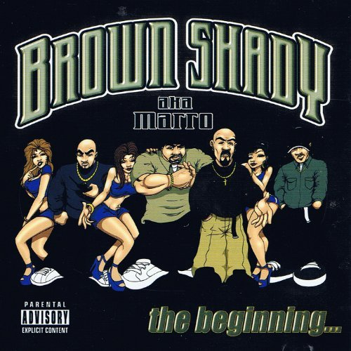 Brown Shady - The Beginning... Chicano Rap