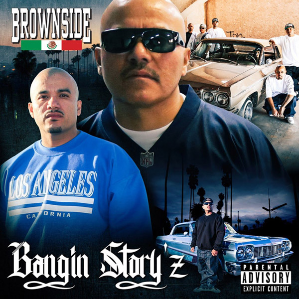 Brownside - Bangin Story'z Chicano Rap