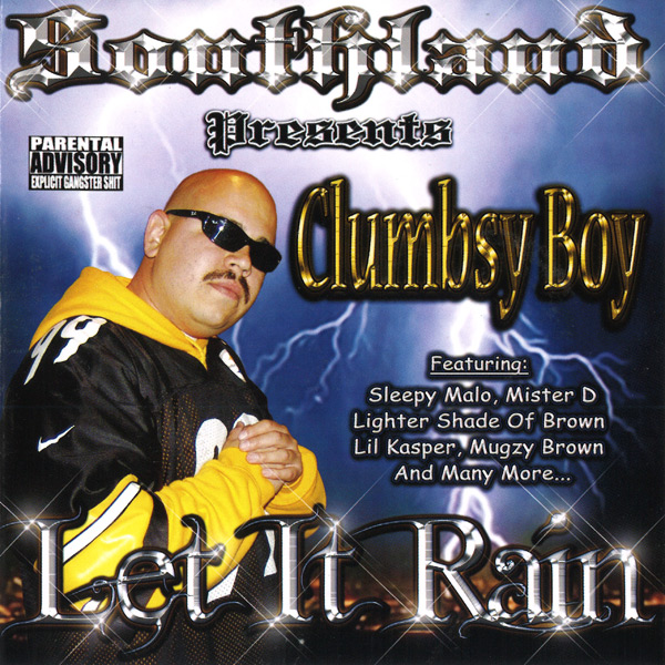 Clumbsy Boy - Let It Rain Chicano Rap