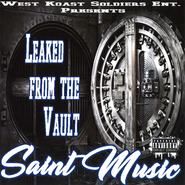 Ese Saint - Leaked From The Vault Chicano Rap
