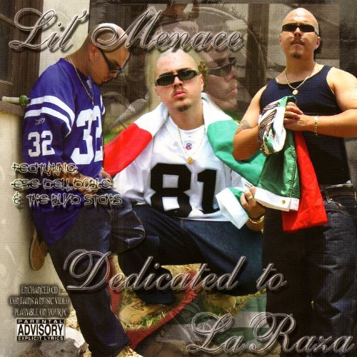 Lil Menace - Dedicated To La Raza Chicano Rap