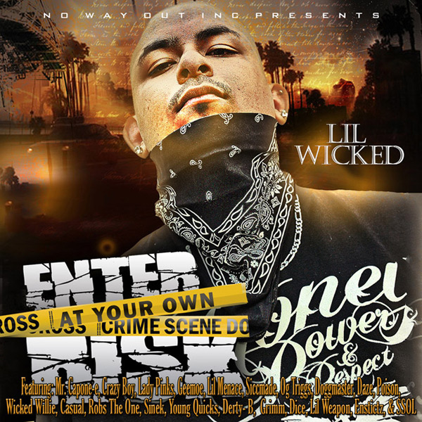 Lil Wicked - Enter At Your Own Risk Chicano Rap