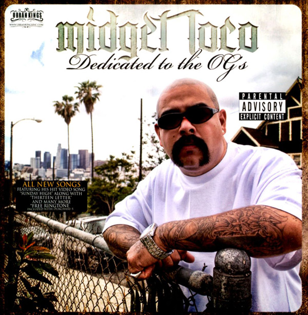 Midget Loco - Dedicated To The OG's Chicano Rap