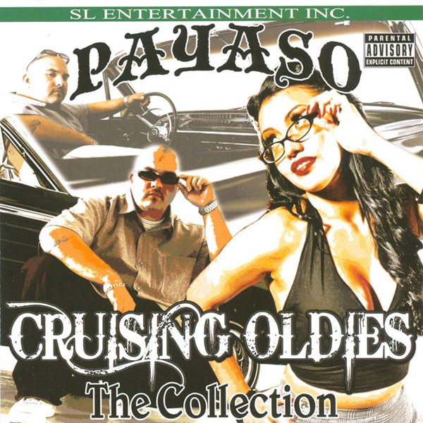 Payaso - Cruising Oldies The Collection Chicano Rap