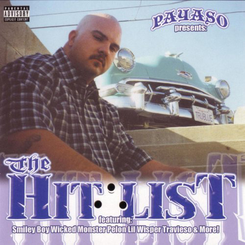 Payaso - The Hit List Chicano Rap