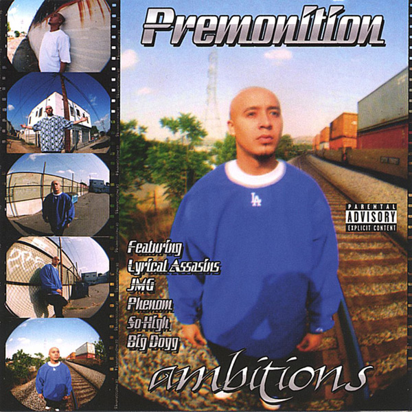 Premonition - Ambitions Chicano Rap