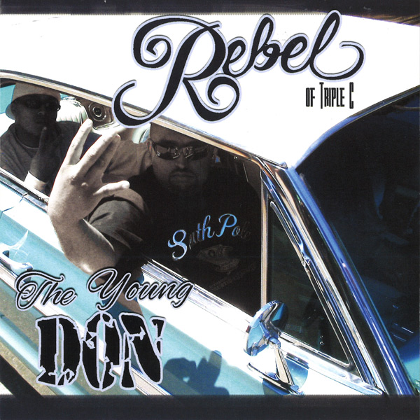 Rebel - The Young Don Chicano Rap