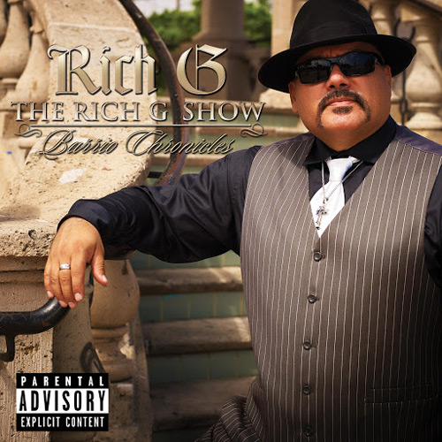Rich G - The Rich G Show... Barrio Chronicles Chicano Rap