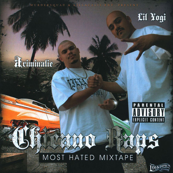 kriminalie_lil_yogi-chicano_raps_most_hated_mixtape.jpg