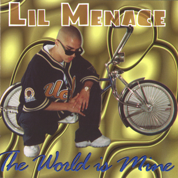 lil_menace-the_world_is_mine(familia).jpg