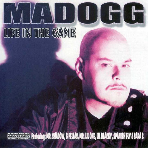 madogg-life_in_the_game.jpg