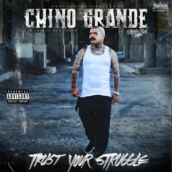 mr_chino_grande-trust_your_struggle.jpg