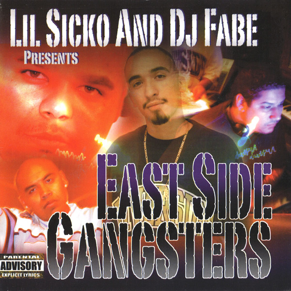 Lil Sicko And DJ Fabe Presents... East Side Gangsters Chicano Rap