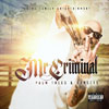 Mr. Criminal - Palm Trees & Sunsets Chicano Rap