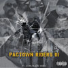M.O.B.G Entertainment - Pac Town Riders Vol. 3 Chicano Rap