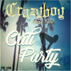 Crazy Boy - Cali Party Chicano Rap