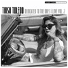 Trish Toledo - Dedicated To The Ones I Love Vol. 2 Chicano Rap