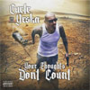 Cuete Yeska - Your Thoughts Dont Count Chicano Rap