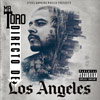 Mr. Toro - Directo De Los Angeles Chicano Rap