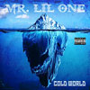 Mr. Lil One - Cold World Chicano Rap