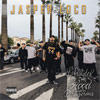 Jasper Loco - Lifestyles Of The Hood And Dangerous Chicano Rap