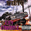 Weeto - City Cowboyz Chicano Rap