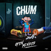 Chum - Open Minded Chicano Rap