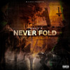 Trouble P - Never Fold Chicano Rap