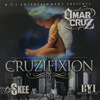 Omar Cruz - The Cruzifixion Chicano Rap