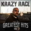 Krazy Race - Greatest Hits Chicano Rap