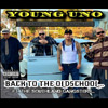 Young Uno - Back To The Old School Chicano Rap