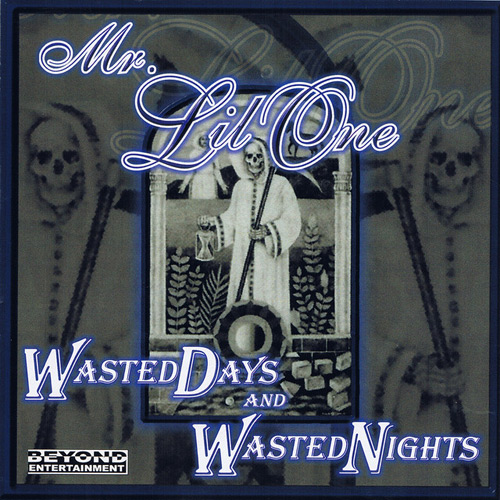 Mr. Lil One - Wasted Days And Wasted Nights Chicano Rap