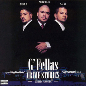 G'Fellas - Crime Stories Chicano Rap
