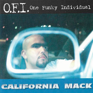 O.F.I - California Mack Chicano Rap
