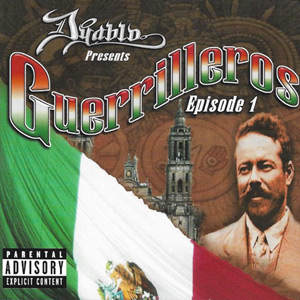VA - Dyablo Presents... Guerilleros Episode 1 Chicano Rap