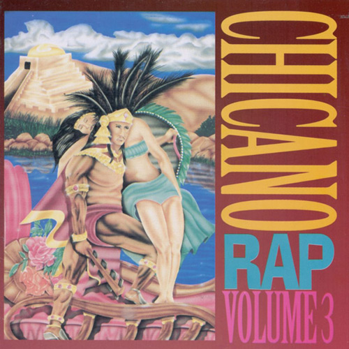VA - Chicano Rap Volume 3 Chicano Rap